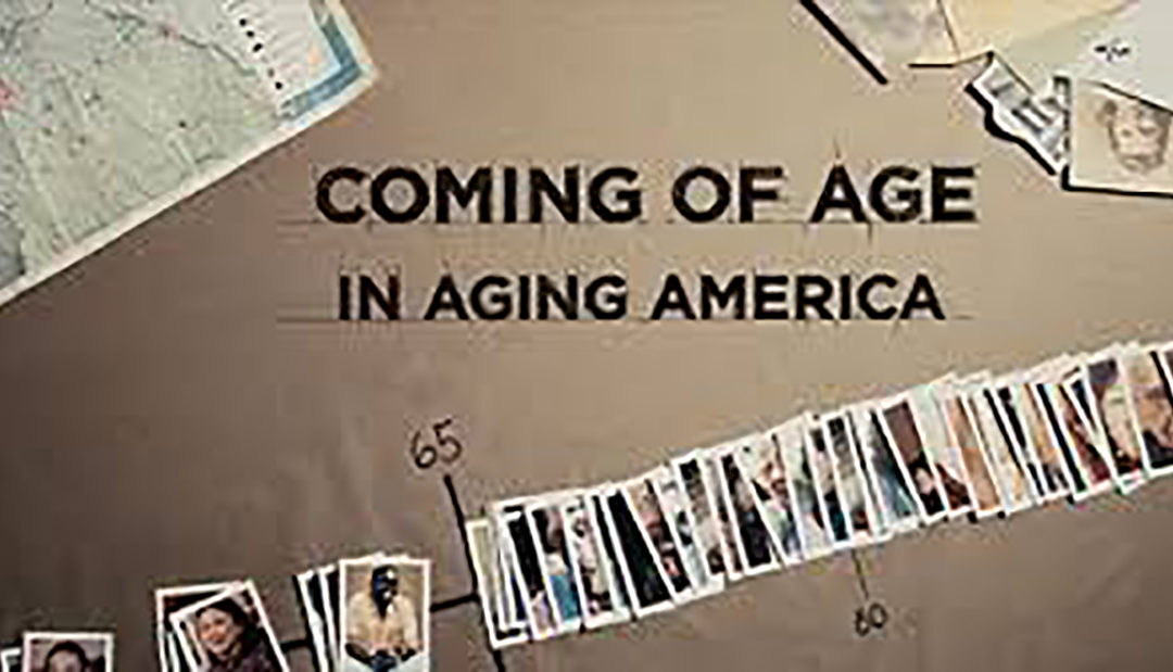 """Film Screening and Discussion – """"Coming of Age in an Aging America"""""""