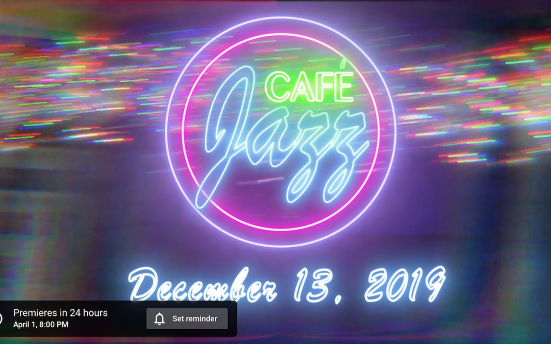 April Jazz Vespers Goes Virtual – YouTube Premiere Scheduled!